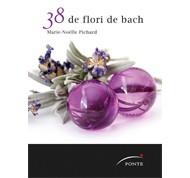 38 de flori de Bach